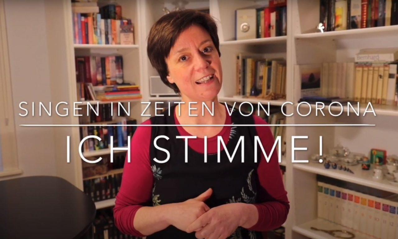 Heike Scholl-Braun - Ich stimme! - Singen in Zeiten von Corona